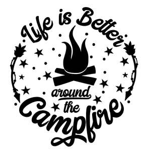 life is better around the campfire