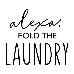 alexa, fold the laundry phrase