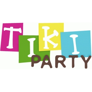tiki party phrase