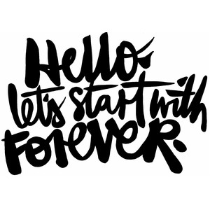 hello. let's start with forever