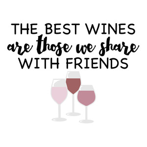 wine & friends phrase