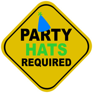party hats required sign