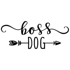 boss dog phrase