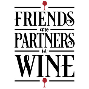 friends are partners in wine