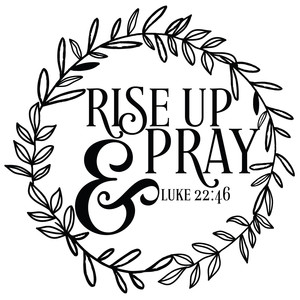 rise up & pray bible quote wreath