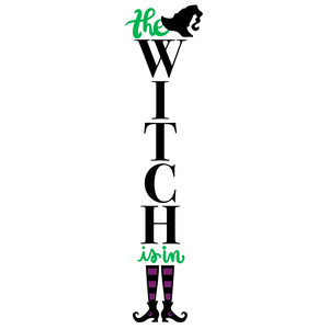 the witch is in porch sign