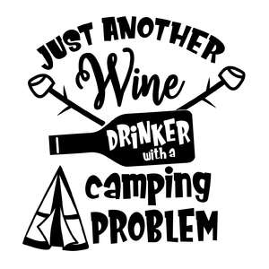 just another wine drinker with a camping problem