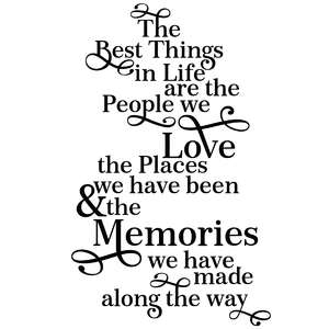 the best things in life quote
