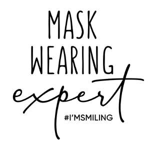 mask wearing expert phrase