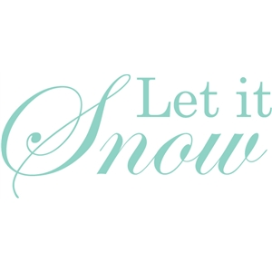 let it snow phrase