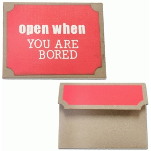 open when-you are bored envelope