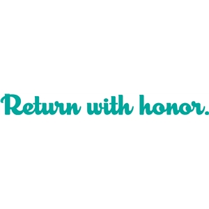 'return with honor' phrase