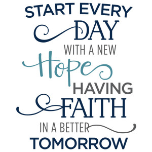 start every day with new hope phrase