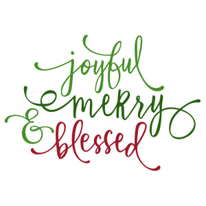 joyful merry & blessed phrase