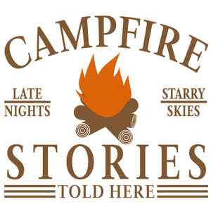 campfire stories told here sign