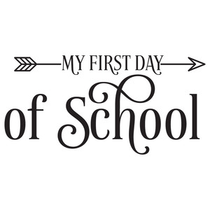 first day of school arrow quote