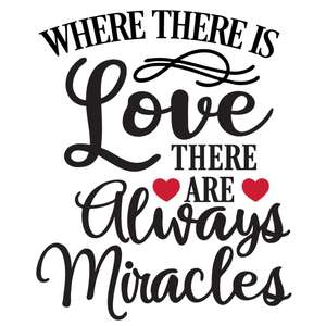 where love always miracles