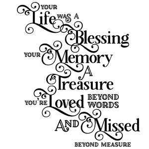 your life was a blessing quote