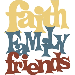 faith family friends phrase