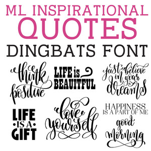 ml inspirational quotes dingbats