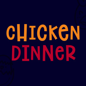 chicken dinner font