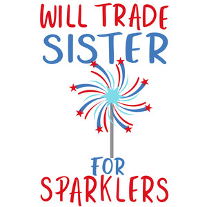 trade sister for sparklers
