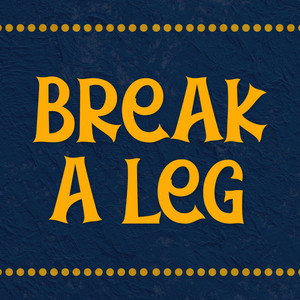 break a leg font