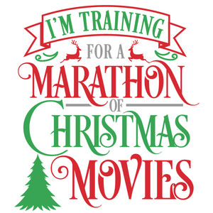 training marathon christmas movies