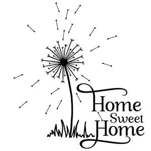 home sweet home dandelion quote