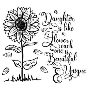 a daughter is like a flower sunflower quote