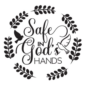 safe in god's hands