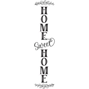 home sweet home vertical sign design