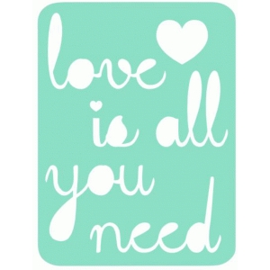 love is all you need life 3x4 card