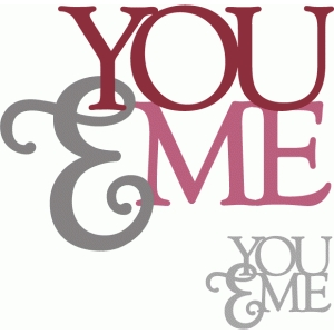 you & me - layered phrase