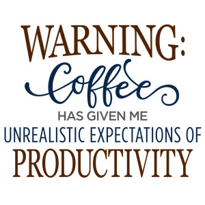 warning: coffee phrase