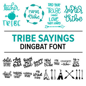 tribe sayings dingbat font