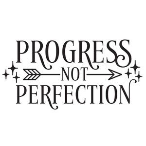 progress not perfection arrow quote