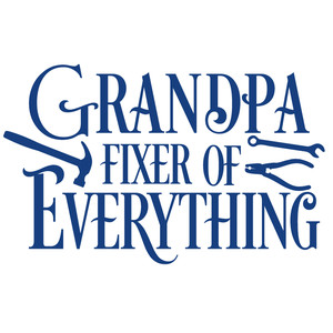 grandpa fixer of everything