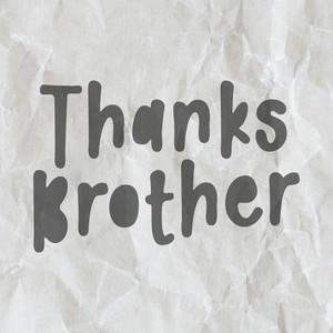 thanks brother font