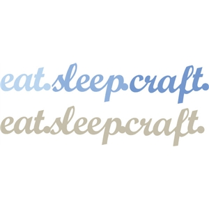 eat sleep craft phrase