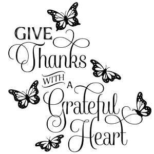 give thanks with a grateful heart butterfly quote