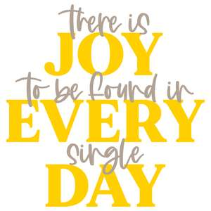 joy every day