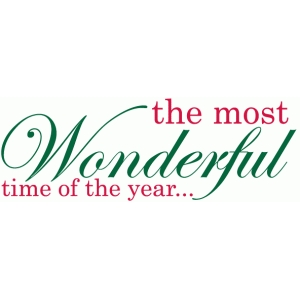 most wonderful time of the year phrase / title / sentiment