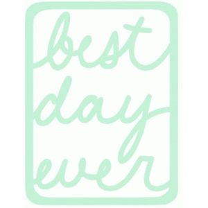 best day ever life card 3x4
