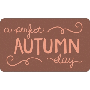 perfect autumn day title