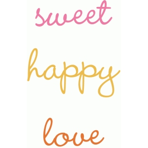 sweet, happy & love