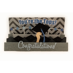 "graduation 3 step card ""you're the tops!"""