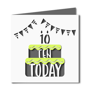 10 today cake cutout birthday card