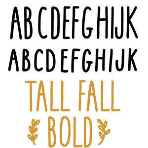 tall fall bold