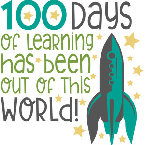 100 days out of this world